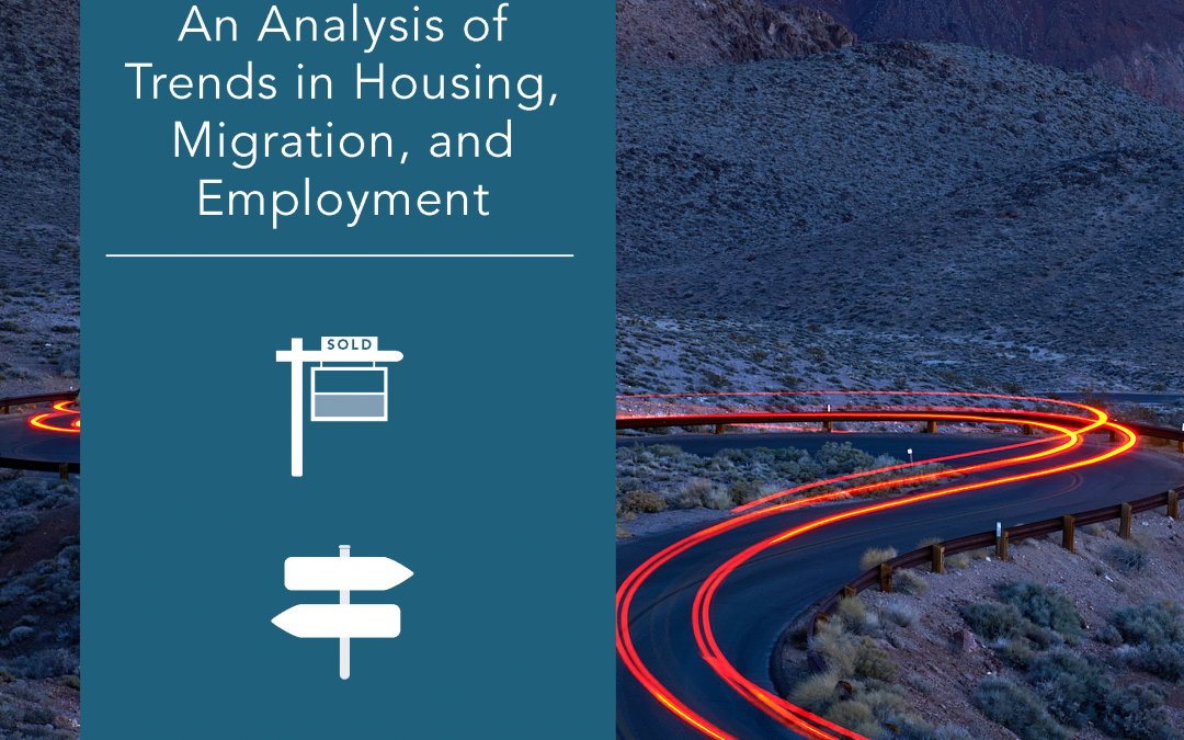 An Analysis of Trends in Housing, Migration, and Employment